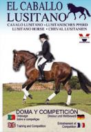 "CD 2 ""THE LUSITANO HORSE COLLECTION"" Training and Competition / Doma y Competicion"